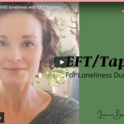 Alleviate COVID loneliness with EFT/tapping
